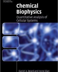 Chemical Biophysics: Quantitative Analysis of Cellular Systems