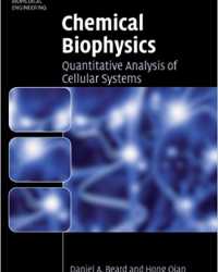 Chemical Biophysics: Quantitative Analysis of Cellular Systems